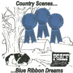 Black & white drawing of cow lying under tree, barn and hill in background with three blue ribbons superimposed Text: Country Scenes...Blue Ribbon Dreams