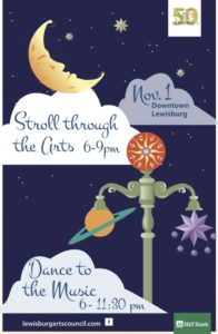 Blue background poster with moon and streetlight text: stroll through the arts dance to the music Nov 1 downtown lewisburg