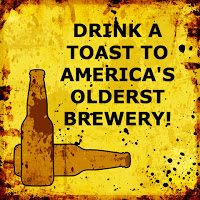 "quote ""drink a toast to America's oldest Brewery"" - background of yellow and splatter marks of brown and black with two beer bottles on the side"