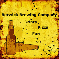 berwick brewing company - pints, pizza, fun poster against yellow background with beer bottles and splattered marks of brown and black